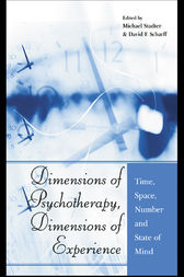 Dimensions of Psychotherapy, Dimensions of Experience by Michael Stadter