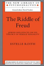 The Riddle of Freud by Estelle Roith