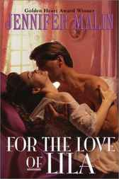 For the Love of Lila by Jennifer Malin