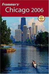 Frommer's Chicago 2006 by Elizabeth Canning Blackwell