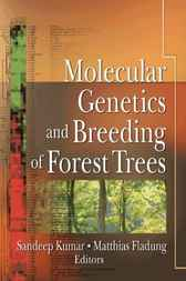Molecular Genetics and Breeding of Forest Trees by Sandeep Kumar