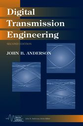 Digital Transmission Engineering by John B. Anderson