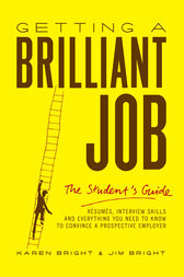 Getting a Brilliant Job: The student's guide by Karen Bright