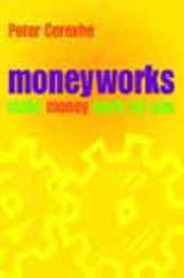 Moneyworks by Peter Cerexhe