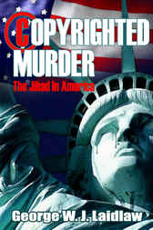 Copyrighted Murder by George W. J. Laidlaw