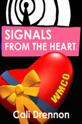 Signals From The Heart by Cali Drennon