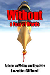 Without A Fear Of Words by Lazette Gifford