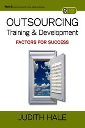 Outsourcing Training and Development by Judith Hale
