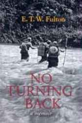 No Turning Back by E.T.W. Fulton