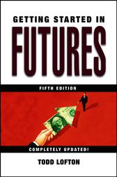 Getting Started in Futures by Todd Lofton