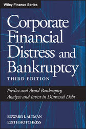 Corporate Financial Distress and Bankruptcy by Edward I. Altman