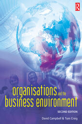 Organisations and the Business Environment by Tom Craig