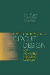 Integrated Circuit Design for High-Speed Frequency Systems by John Rogers