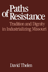 Paths of Resistance by David R. Thelen
