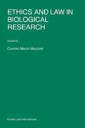 Ethics and law in biological research by C.M. Mazzoni