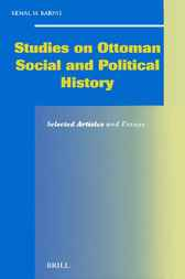 Studies on Ottoman social and political history by K.H. Karpat