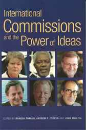 International Commission and the Power of Ideas by Andrew F. Cooper