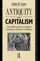 Antiquity and Capitalism by John R. Love