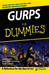 GURPS For Dummies by Adam Griffith