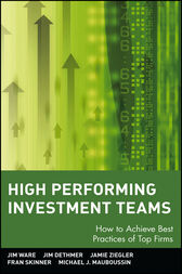 High Performing Investment Teams by Jim Ware