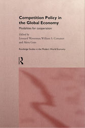 Competition Policy in the Global Economy by William S. Comanor