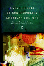 Encyclopedia of Contemporary American Culture by Robert Gregg