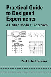 Practical Guide To Designed Experiments by Paul D. Funkenbusch