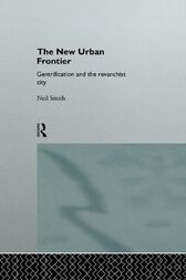 The New Urban Frontier by Neil Smith