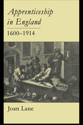 Apprenticeship In England, 1600-1914 by Joan Lane