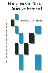 Narratives in Social Science Research by Barbara Czarniawska