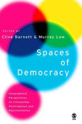 Spaces of Democracy by Clive Barnett