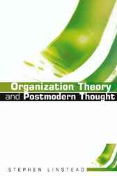 Organization Theory and Postmodern Thought by Stephen Andrew Linstead
