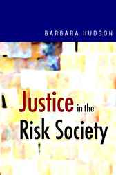 Justice in the Risk Society by Barbara Hudson