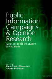 Public Information Campaigns and Opinion Research by Hans-Dieter Klingemann