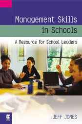 Management Skills in Schools by Dr J. Jones