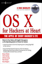 OS X for Hackers at Heart by Bruce Potter