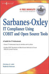 Sarbanes-Oxley Compliance Using COBIT and Open Source Tools by Christian B Lahti