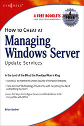 How to Cheat at Managing Windows Server Update Services by B. Barber