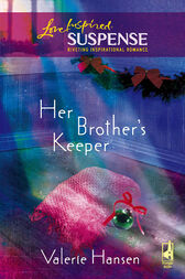 Her Brother's Keeper by Valerie Hansen