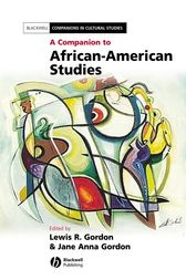 A Companion to African-American Studies by Jane Anna Gordon