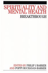 Spirituality and Mental Health by Phil Barker