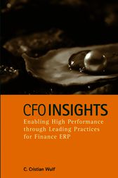 CFO Insights: Enabling High Performance Through Leading Practices for Finance ERP