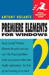 Premiere Elements 2 for Windows by Antony Bolante