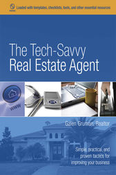 The Tech-Savvy Real Estate Agent by Galen Gruman