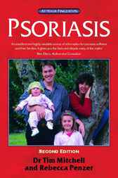 Psoriasis - the 'at your fingertips' guide by Tim Mitchell