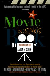 The Movie Business Book, Third Edition by Jason E. Squire