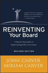 Reinventing Your Board by John Carver