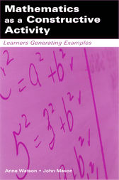 Mathematics as a Constructive Activity by Anne Watson