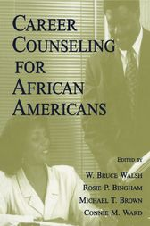 Career Counseling for African Americans by W. Bruce Walsh