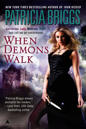 When Demons Walk by Patricia Briggs